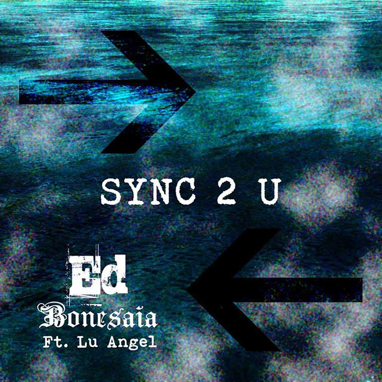 Sync 2 U (feat. Lu Angel)